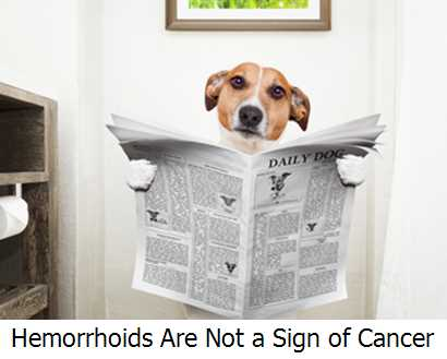 Hemorrhoids Are Not a Sign of Cancer