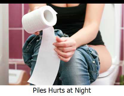 Piles Hurts at Night